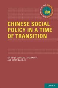 Foto Cover di Chinese Social Policy in a Time of Transition, Ebook inglese di  edito da Oxford University Press