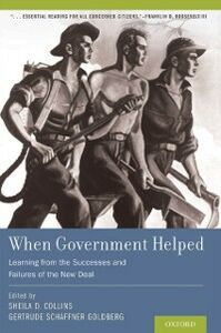 Ebook in inglese When Government Helped: Learning from the Successes and Failures of the New Deal