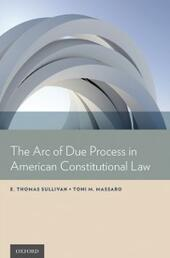 Arc of Due Process in American Constitutional Law