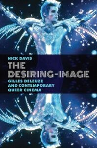 Ebook in inglese Desiring-Image: Gilles Deleuze and Contemporary Queer Cinema Davis, Nick