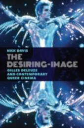 Desiring-Image: Gilles Deleuze and Contemporary Queer Cinema