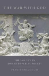 War with God: Theomachy in Roman Imperial Poetry