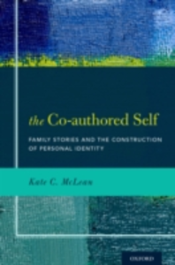 Ebook in inglese Co-authored Self: Family Stories and the Construction of Personal Identity McLean, Kate C.