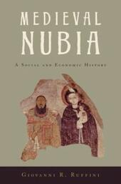 Medieval Nubia:A Social and Economic History