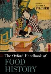 Oxford Handbook of Food History