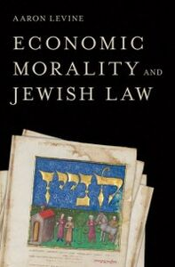 Ebook in inglese Economic Morality and Jewish Law Levine (1946-2011), Aaron