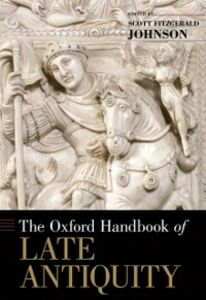 Ebook in inglese Oxford Handbook of Late Antiquity -, -