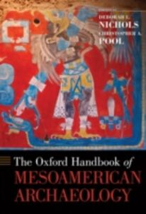 Foto Cover di Oxford Handbook of Mesoamerican Archaeology, Ebook inglese di Deborah L. Nichols,Christopher A. Pool, edito da Oxford University Press