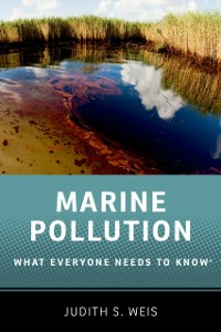 Ebook in inglese Marine Pollution: What Everyone Needs to KnowRG Weis, Judith S.