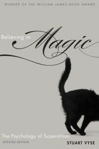 Ebook in inglese Believing in Magic: The Psychology of Superstition - Updated Edition Vyse, Stuart A.