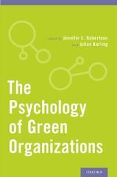 Psychology of Green Organizations