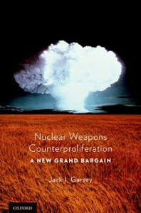 Ebook in inglese Nuclear Weapons Counterproliferation: A New Grand Bargain Garvey, Jack