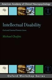 Intellectual Disability: Criminal and Civil Forensic Issues