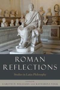 Roman Reflections: Studies in Latin Philosophy - cover