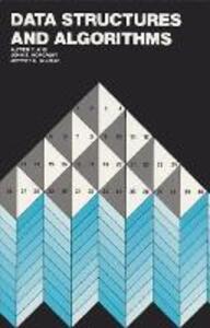 Data Structures and Algorithms - Alfred V. Aho,Jeffrey D. Ullman,John E. Hopcroft - cover