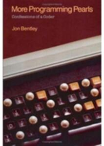 More Programming Pearls: Confessions of a Coder - Jon Bentley - cover