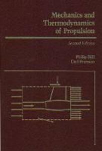 Mechanics and Thermodynamics of Propulsion: United States Edition - Philip Hill,Carl Peterson - cover