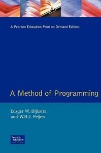 Methods of Programming - Edsger W. Dijkstra,W.H.J. Feijen - cover