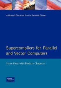Supercompilers For Parallel And Vector Computers - Barbara Chapman - cover