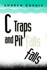 C Traps and Pitfalls - Andrew Koenig - cover