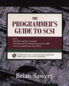 The Programmer's Guide to SCSI - Brian Sawert - cover