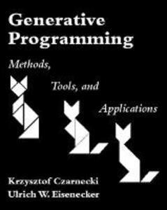 Generative Programming: Methods, Tools, and Applications - Krzysztof Czarnecki,Ulrich Eisenecker - cover