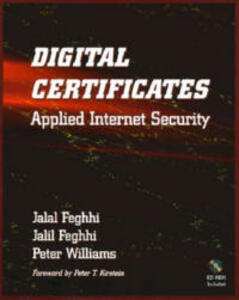 Digital Certificates: Applied Internet Security - Jahal Feghhi,Peter Williams,Jalil Feghhi - cover