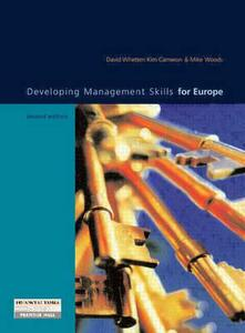 Developing Management Skills for Europe - David A. Whetten,Kim S. Cameron,Mike Woods - cover