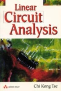 Linear Circuit Analysis - Chi Kong Tse - cover