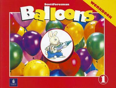 Balloons: Kindergarten, Level 1 Workbook - Mario Herrera,Barbara Hojel - cover
