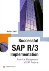 Successful SAP R/3 Implementation: Practical Management of ERP projects - Norbert Welti - cover