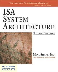 ISA System Architecture - MindShare Inc.,Tom Shanley,Don Anderson - cover