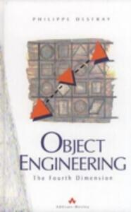 Object Engineering: The Fourth Dimension - Philippe Desfray - cover