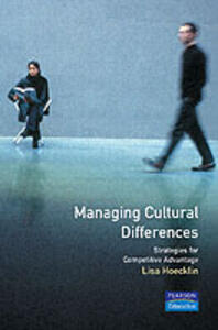 Managing Cultural Differences: Strategies For Competitive Advantage - Lisa Hoecklin - cover