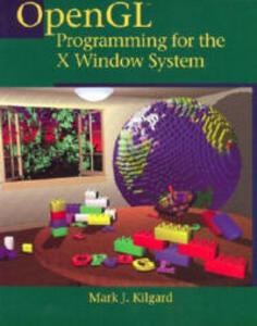 OpenGL Programming for the X Window System - Mark J. Kilgard - cover