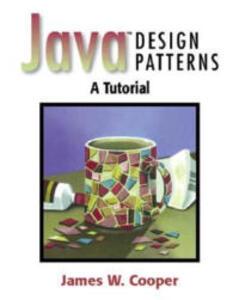 Java? Design Patterns: A Tutorial - James W. Cooper - cover