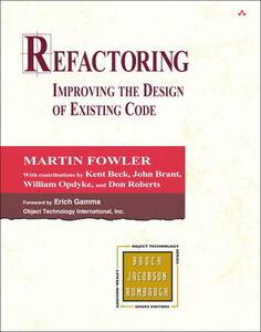 Refactoring: Improving the Design of Existing Code - Martin Fowler,Kent Beck,John Brant - cover
