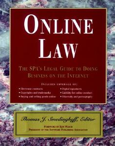 Online Law: The SPA's Legal Guide to Doing Business on the Internet - Thomas J. Smedinghoff - cover