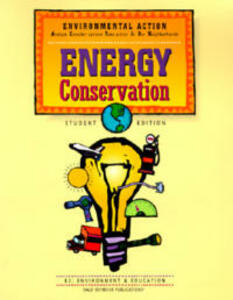 Environmental Action: Energy Conservation, Student Edition - cover