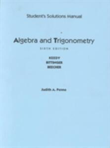 Student Solutions Manual for Algebra and Trigonometry, Unit Circle - Mervin L. Keedy - cover