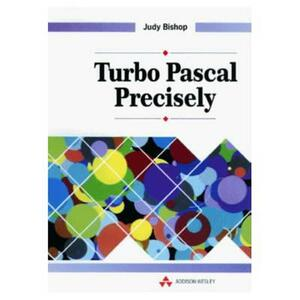 Turbo Pascal Precisely - Judith Bishop - cover