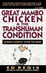 Great Mambo Chicken And The Transhuman Condition - Ed Regis - cover