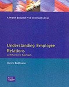 Understanding Employee Relations: A Behavioural Approach - Derek Rollinson - cover