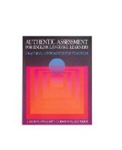 Authentic Assessment for English Language Learners - J. Michael O'Malley,Lorraine Valdez Pierce - cover