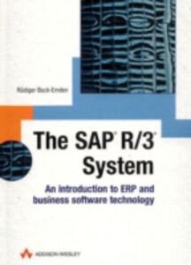 SAP R/3 System: Introduction & Fundamentals of R/3 Technology - Rudiger Buck-Emden - cover