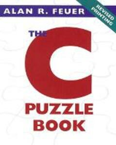 The C Puzzle Book - Alan R. Feuer - cover