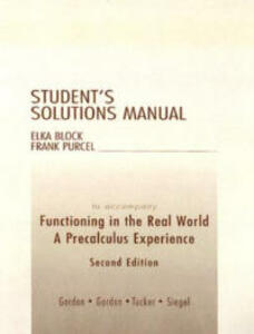 Student Solutions Manual for Functioning in the Real World: A Precalculus Experience - Sheldon P. Gordon - cover