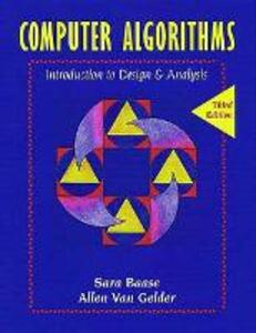 Computer Algorithms: Introduction to Design and Analysis - Sara Baase,Allen van Gelder - cover