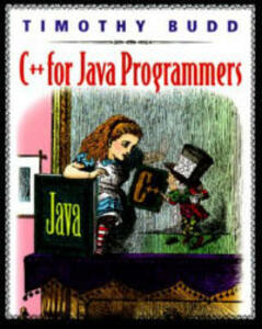 C++ For Java Programmers - Timothy A. Budd - cover