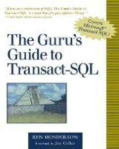 The Guru's Guide to Transact-SQL - Ken Henderson - cover